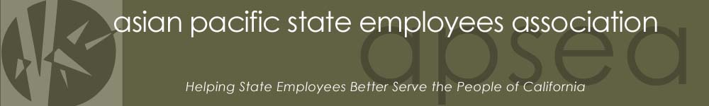 Asian Pacific State Employee Association (APSEA)