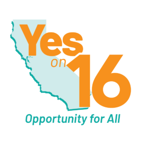 Yes on 16: Opportunity for All